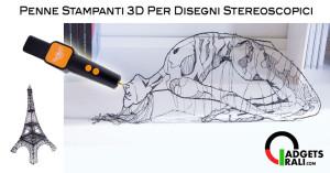 Penna 3D: I 3 Migliori Modelli Di Penne 3D Per Uso Professionale (e Hobby)