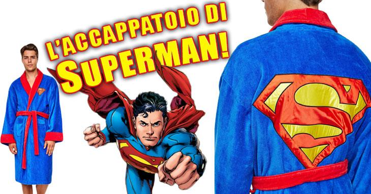 L'accappatoio di Superman